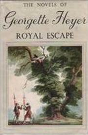 Cover of: Royal Escape | Georgette Heyer