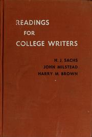 Cover of: Readings for college writers | H. J. Sachs