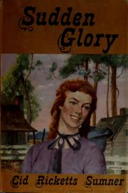 Cover of: Sudden glory by Cid Ricketts Sumner