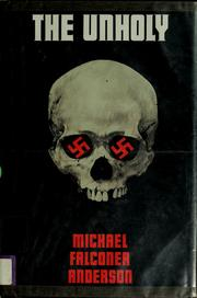 Cover of: The unholy | Michael Falconer Anderson
