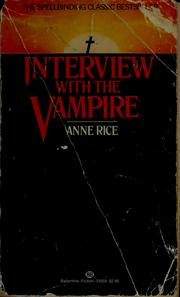 Cover of: Interview with the vampire by Anne Rice
