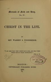 Cover of: Christ in the life | Warren Samuel Woodbridge