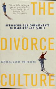Cover of: The divorce culture | Barbara Dafoe Whitehead