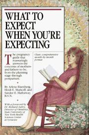 Cover of: What to expect when you're expecting | Arlene Eisenberg