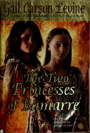 Formats and Editions of The two princesses of Bamarre ...