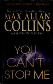 Cover of: You can't stop me | Max Allan Collins