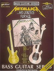 Cover of: Metallica - ...And Justice for All* (Bass Guitar) | Metallica