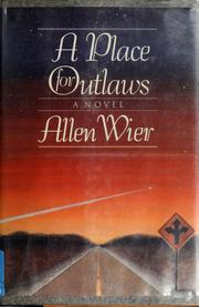 Cover of: A place for outlaws by Allen Wier