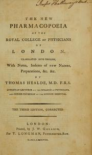 Cover of: Pharmacopoeia Collegii Regalis Medicorum Londinensis | Royal College of Physicians of London, Thomas Healde