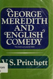 Cover of: George Meredith and English comedy | V. S. Pritchett