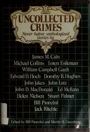 Cover of: Uncollected crimes by Bill Pronzini, Martin H. Greenberg