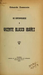 Cover of: Vicente Blasco Ibañez | Eduardo Zamacois