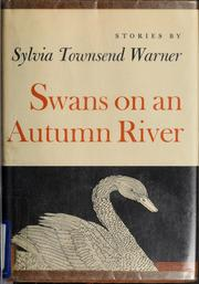 Cover of: Swans on an autumn river | Warner, Sylvia Townsend