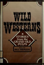 Cover of: Wild westerns by Bill Pronzini