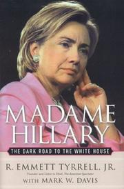 Cover of: Madame Hillary by R. Emmett Tyrrell