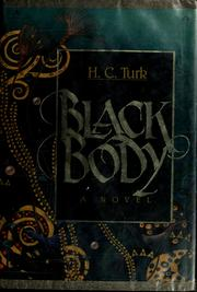 Cover of: Black body by H. C. Turk