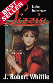 Cover of: Lizzie - Lethal Innocence (Lizzie Series, Book 1) by J. Robert Whittle