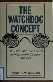Cover of: The watchdog concept by Timothy W. Gleason