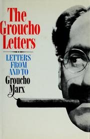 Cover of: The Groucho letters | Groucho Marx