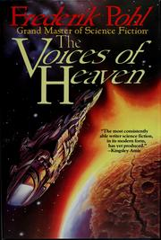 Cover of: The voices of heaven by Frederik Pohl