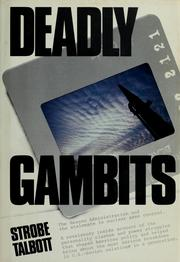 Cover of: Deadly gambits by Strobe Talbott