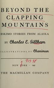Cover of: Beyond the Clapping Mountains by Charles E. Gillham