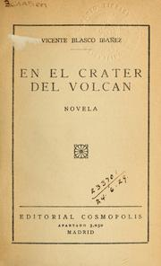 Cover of: En el crater del volcan | Vicente Blasco Ibáñez
