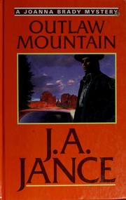 Cover of: Outlaw mountain by J. A. Jance