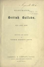 Cover of: Illustrated British ballads, old and new. by George Barnett Smith