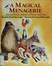 Cover of: A Magical Menagerie by Sheila Wainwright