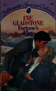 Cover of: Fortune's play by Eve Gladstone