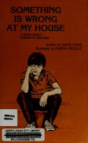 Cover of: Something is wrong at my house | Diane Davis