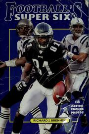 Cover of: Football's Super Six | Richard J. Brenner