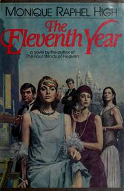 Cover of: The eleventh year by Monique Raphel High