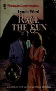 Cover of: Race the sun by Lynda Ward