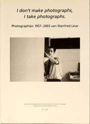 Cover of: I don't make photographs, I take photographs by Sigmar Polke, Franz-Joachim Verspohl, Karl-Michael Platen