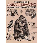 Cover of: Animal Drawing Anatomy and Action for Artists by Charles R. Knight