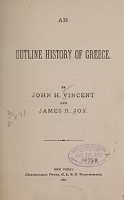 Cover of: An outline history of Greece | John Heyl Vincent
