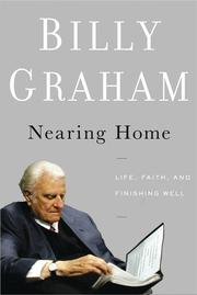 Cover of: Nearing Home | Graham, Billy