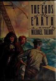 Cover of: To the ends of the earth by Talbot, Michael