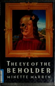 Cover of: The eye of the beholder by Minette Marrin