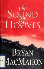 Cover of: The sound of hooves | MacMahon, Bryan