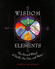 Cover of: Wisdom of the elements | Margie McArthur