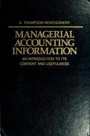Cover of: Managerial accounting information by A. Thompson Montgomery