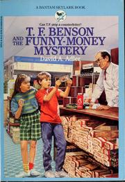 Cover of: T.F. Benson and the funny-money mystery | David A. Adler