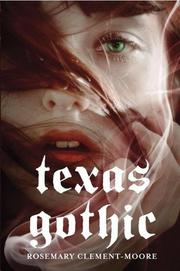 Cover of: Texas Gothic | Rosemary Clement-Moore