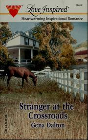 Cover of: Stranger at the crossroads | Gena Dalton