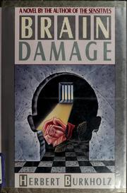 Cover of: Brain damage by Herbert Burkholz