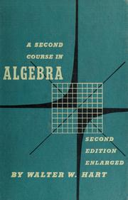 Cover of: A second course in algebra | Hart, Walter W.