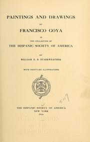 Cover of: Paintings and drawings by Francisco Goya in the collection of the Hispanic Society of America | Hispanic Society of America